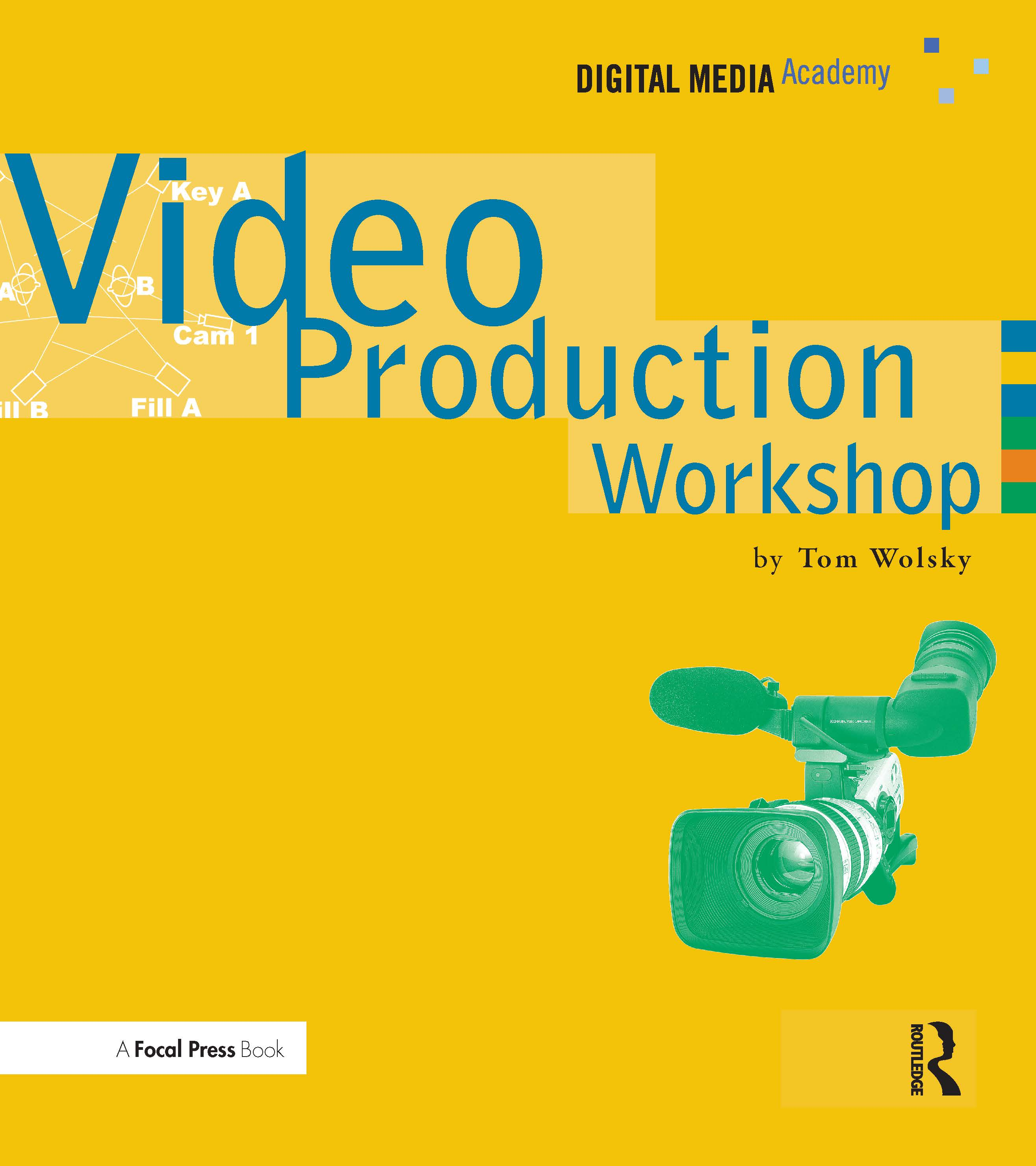 Video Production Workshop: DMA Series, 1st Edition (Paperback) book cover