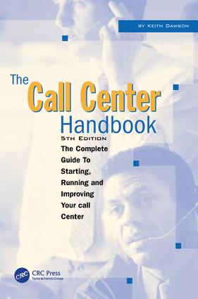 The Call Center Handbook: The Complete Guide to Starting, Running, and Improving Your Call Center, 4th Edition (Paperback) book cover
