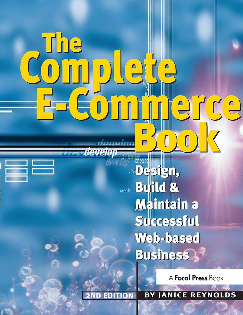 The Complete E-Commerce Book: Design, Build & Maintain a Successful Web-based Business, 2nd Edition (Paperback) book cover