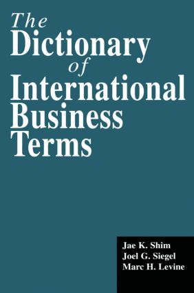 The Dictionary of International Business Terms: 1st Edition (Hardback) book cover