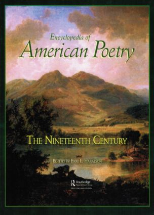 Encyclopedia of American Poetry: The Nineteenth Century: 1st Edition (Hardback) book cover
