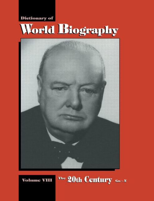 The 20th Century Go-N: Dictionary of World Biography, Volume 8 (Hardback) book cover