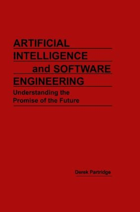 Artificial Intelligence and Software Engineering: 1st Edition (Hardback) book cover