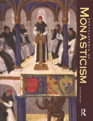 Encyclopedia of Monasticism: 1st Edition (e-Book) book cover