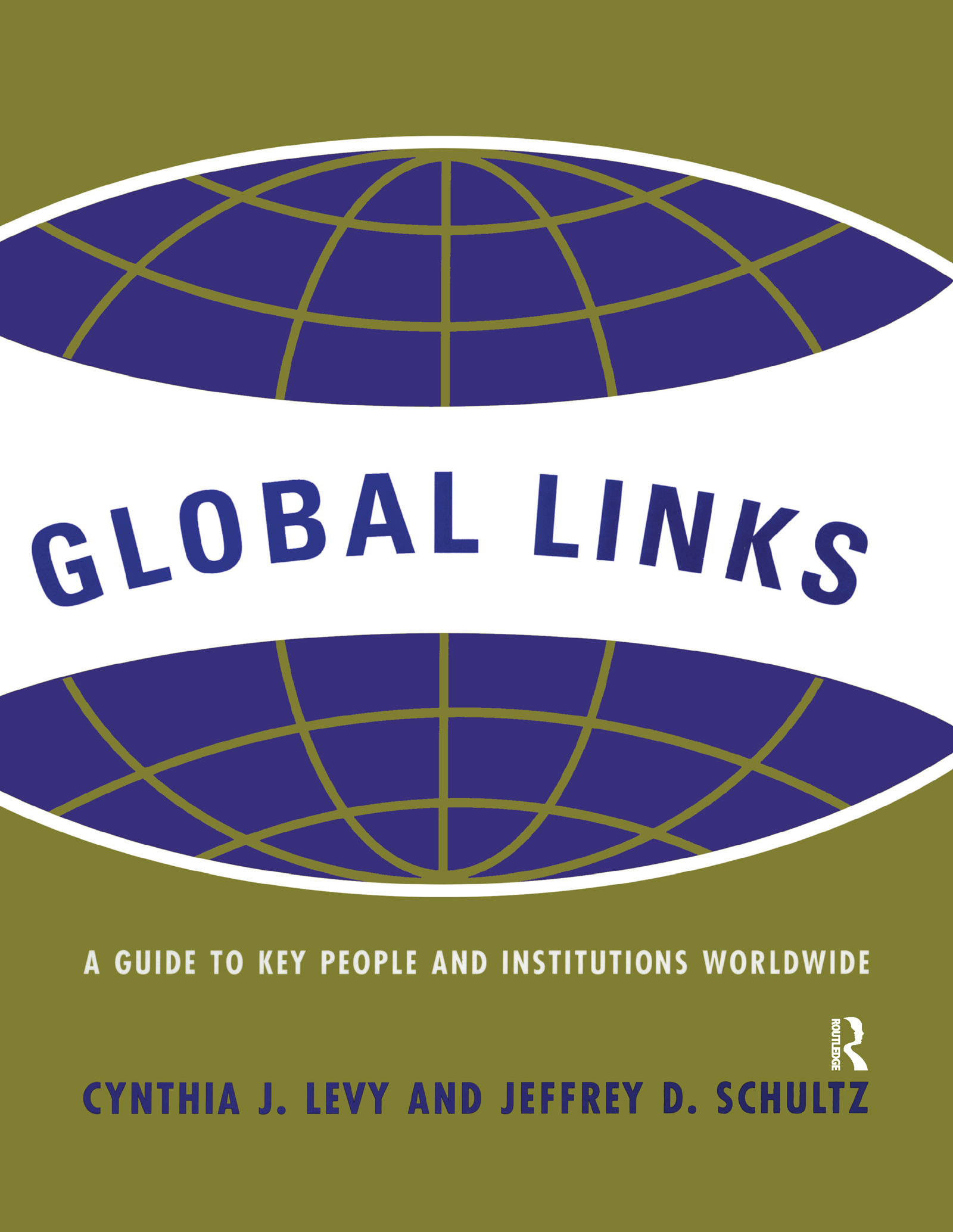 Global Links: A Guide to People and Institutions Worldwide, 1st Edition (Hardback) book cover