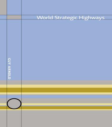 World Strategic Highways: 1st Edition (Hardback) book cover