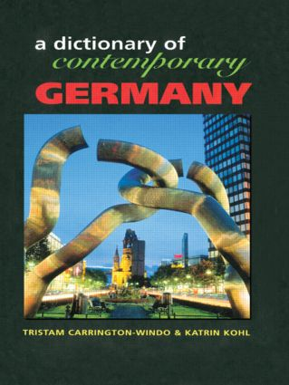 Dictionary of Contemporary Germany: 1st Edition (Hardback) book cover