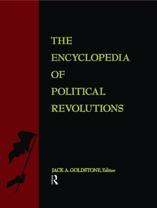 The Encyclopedia of Political Revolutions: 1st Edition (Hardback) book cover