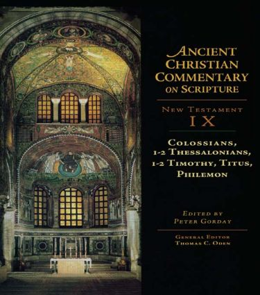 Colossians, 1-2 Thessalonians, 1-2 Timothy, Titus, Philemon: 1st Edition (Hardback) book cover