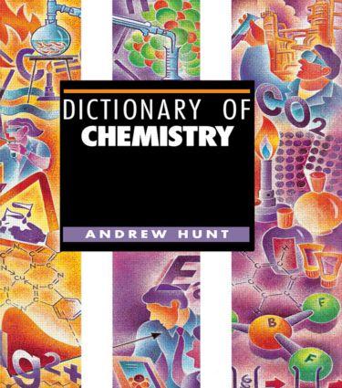 Dictionary of Chemistry: 1st Edition (Hardback) book cover