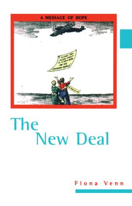 The New Deal: 1st Edition (Hardback) book cover