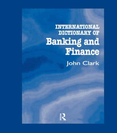 International Dictionary of Banking and Finance book cover