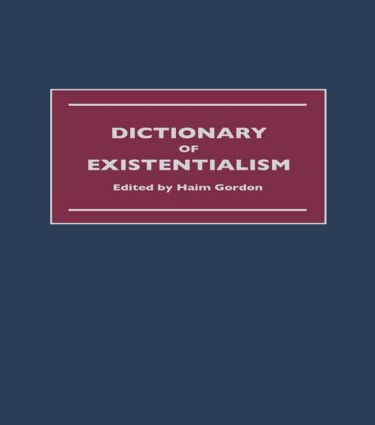 Dictionary of Existentialism: 1st Edition (Hardback) book cover