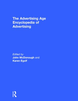 The Advertising Age Encyclopedia of Advertising: 1st Edition (Hardback) book cover