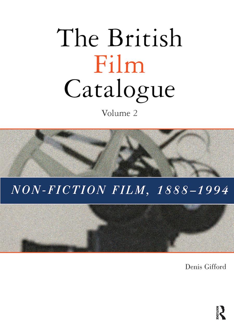 The British Film Catalogue: The Non-Fiction Film book cover