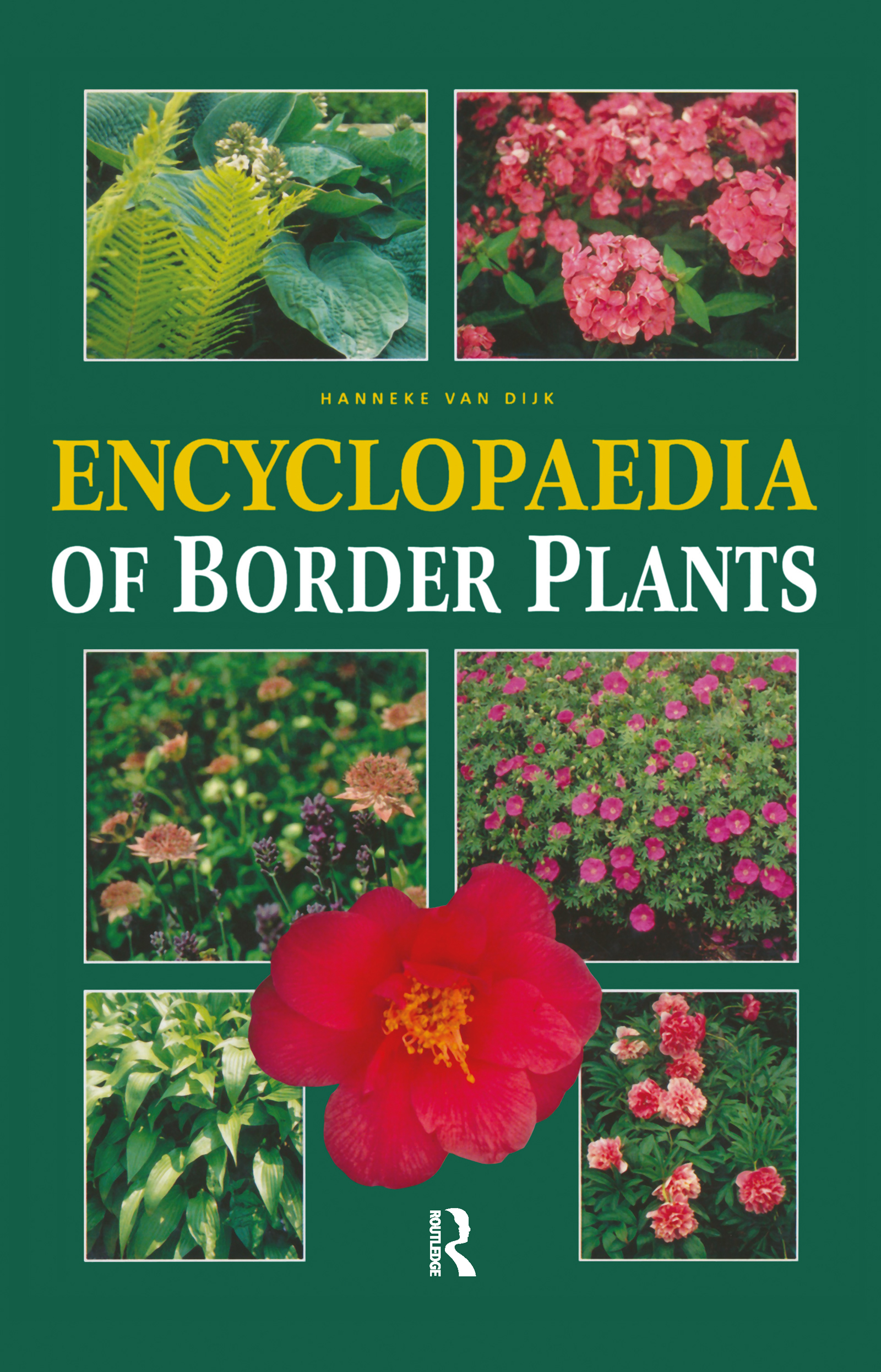 Encyclopedia of Border Plants: 1st Edition (Hardback) book cover