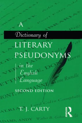 A Dictionary of Literary Pseudonyms in the English Language: 2nd Edition (Hardback) book cover
