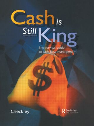 Cash Is Still King: 1st Edition (Hardback) book cover