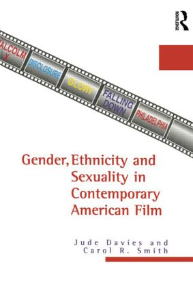 Gender, Ethnicity, and Sexuality in Contemporary American Film (Hardback) book cover