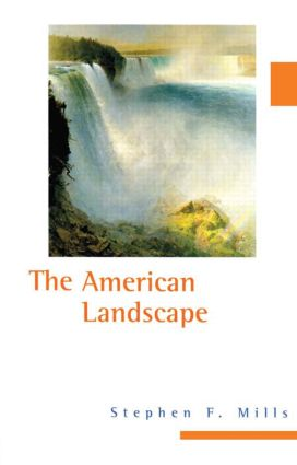The American Landscape: 1st Edition (Hardback) book cover