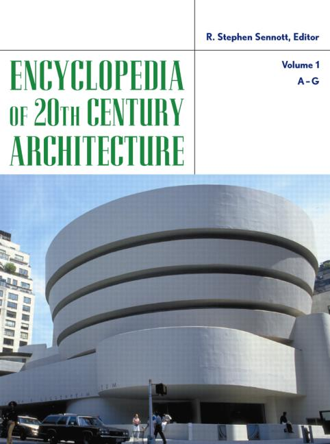 Encyclopedia of 20th-Century Architecture: 1st Edition (Hardback) book cover