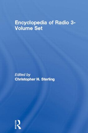 Encyclopedia of Radio 3-Volume Set: 1st Edition (Hardback) book cover