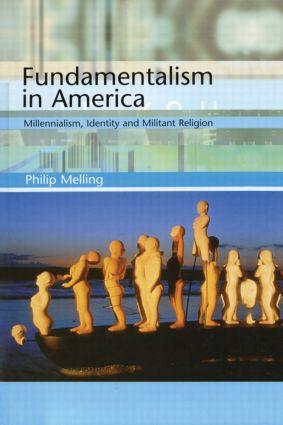Fundamentalism in America: 1st Edition (Hardback) book cover