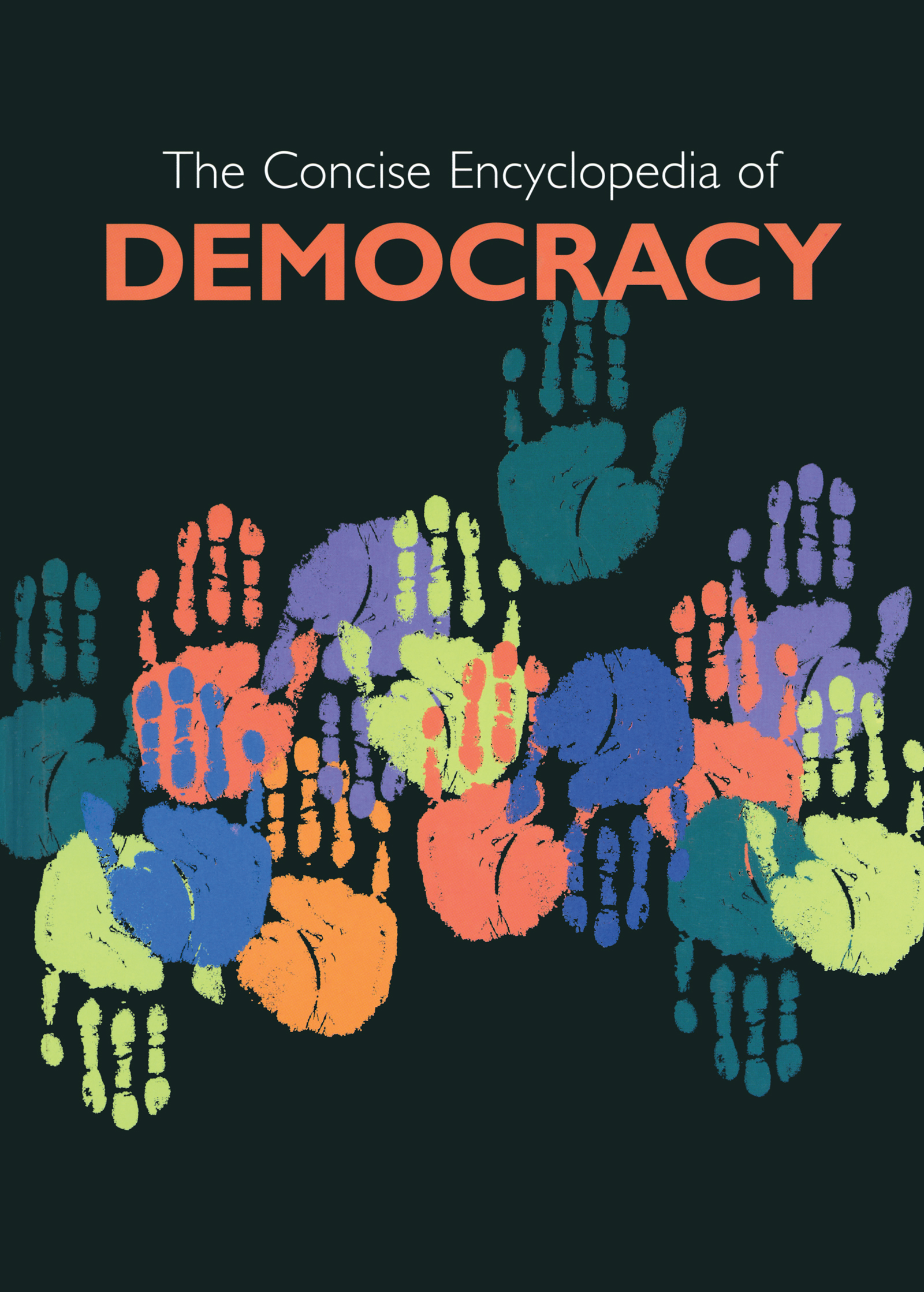 Concise Encyclopedia of Democracy: 1st Edition (Hardback) book cover