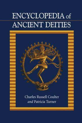 Encyclopedia of Ancient Deities: 1st Edition (Hardback) book cover