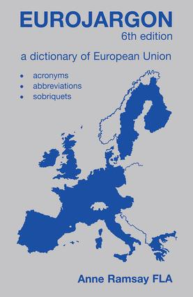 Eurojargon: A Dictionary of the European Union, 6th Edition (Hardback) book cover