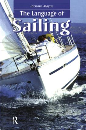 The Language of Sailing: 1st Edition (Hardback) book cover