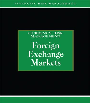 Foreign Exchange Markets: 1st Edition (Hardback) book cover
