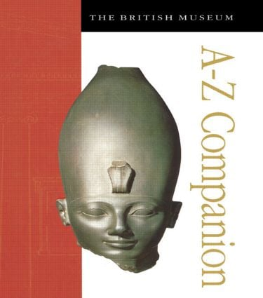 The British Museum A-Z Companion: 1st Edition (Hardback) book cover