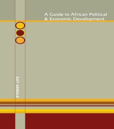 Guide to African Political and Economic Development: 1st Edition (Hardback) book cover