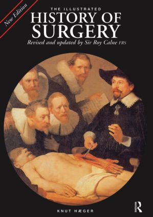 The Illustrated History of Surgery: 2nd Edition (Hardback) book cover