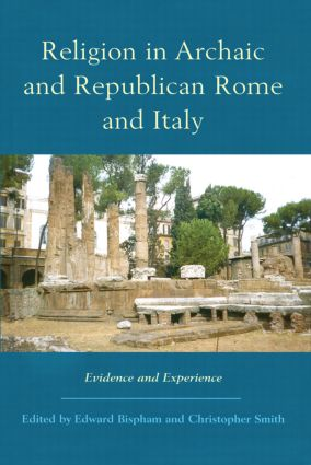Religion in Archaic and Republican Rome and Italy: Evidence and Experience (Hardback) book cover