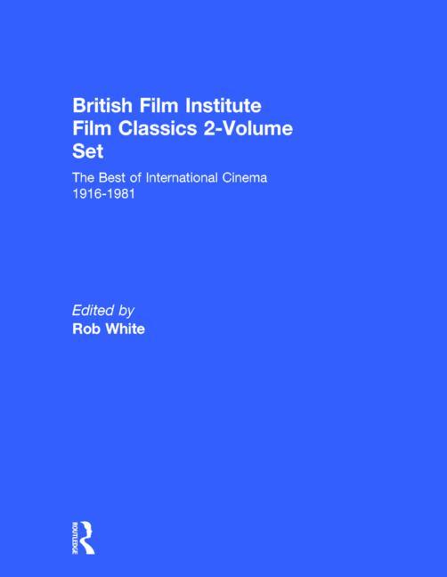 British Film Institute Film Classics 2-Volume Set: The Best of International Cinema 1916-1981, 1st Edition (Hardback) book cover