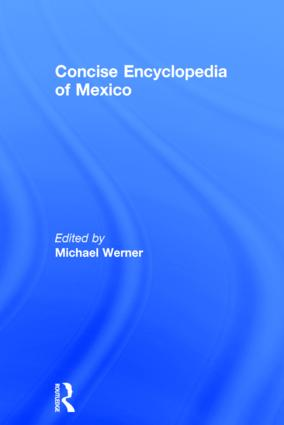 Concise Encyclopedia of Mexico: 1st Edition (Hardback) book cover