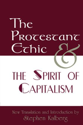 The Protestant Ethic and the Spirit of Capitalism (Hardback) book cover