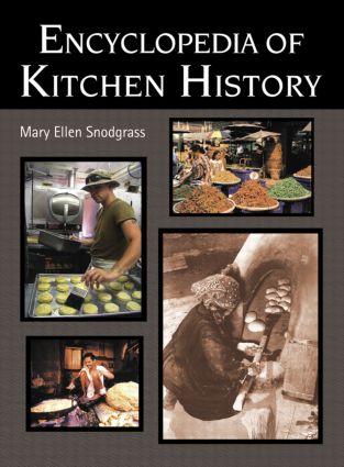 Encyclopedia of Kitchen History: 1st Edition (Hardback) book cover
