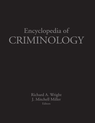 Encyclopedia of Criminology: 1st Edition (Hardback) book cover