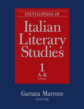 Encyclopedia of Italian Literary Studies: 1st Edition (Hardback) book cover