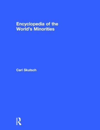 Encyclopedia of the World's Minorities: 1st Edition (Hardback) book cover