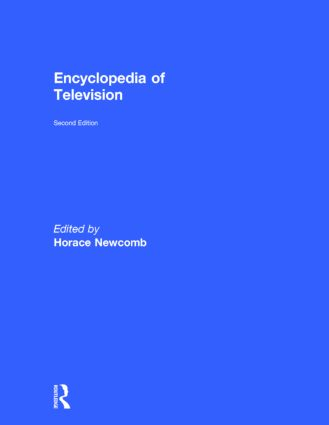 Encyclopedia of Television: 2nd Edition (Hardback) book cover