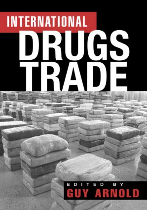 The International Drugs Trade: 1st Edition (Paperback) book cover