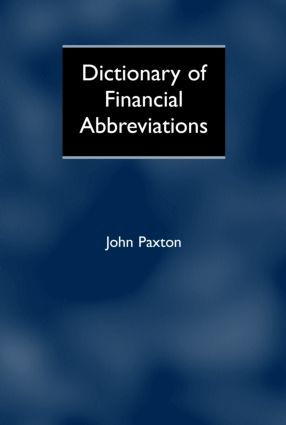Dictionary of Financial Abbreviations: 1st Edition (Hardback) book cover