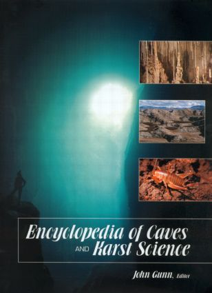 Encyclopedia of Caves and Karst Science: 1st Edition (Hardback) book cover