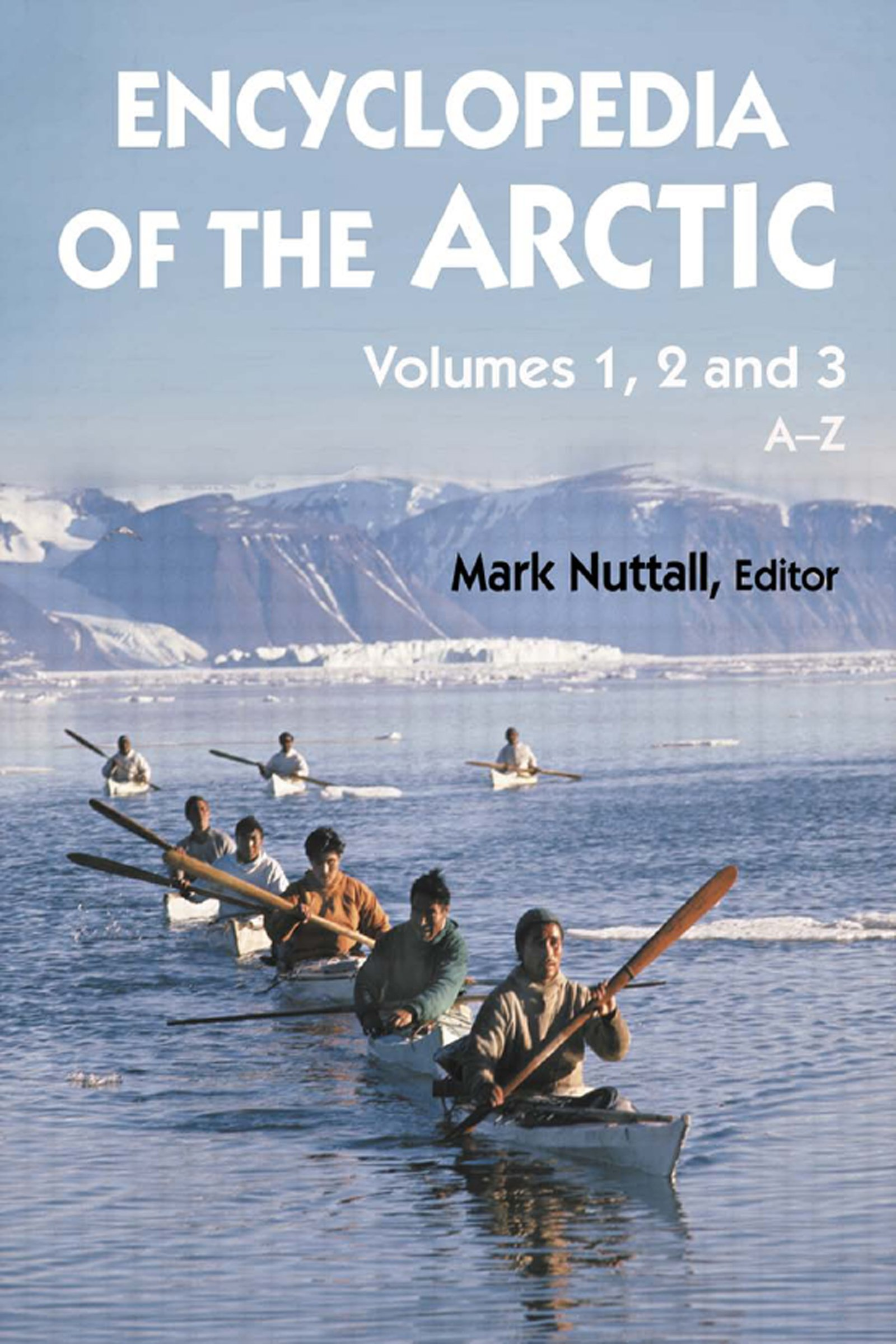 Encyclopedia of the Arctic: 1st Edition (e-Book) book cover