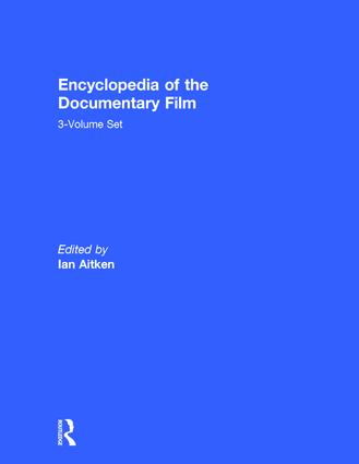 Encyclopedia of the Documentary Film 3-Volume Set (Hardback) book cover