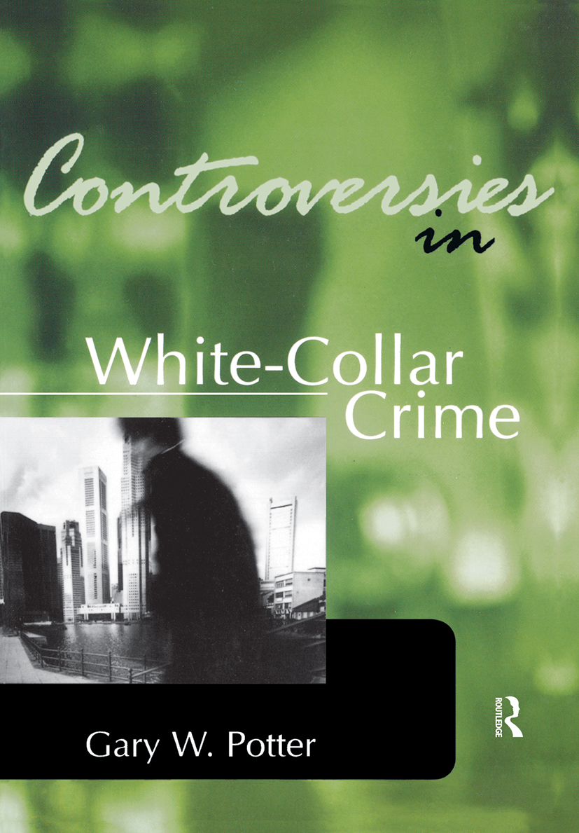 Controversies in White-Collar Crime: 1st Edition (Paperback) book cover